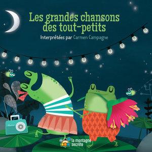 Les grandes chansons des tout-petits | Carmen Campagne