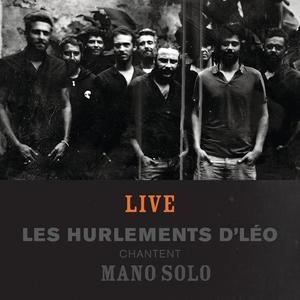 Histoires - Les Hurlements d'Léo chantent Mano Solo | Les Hurlements D'Léo