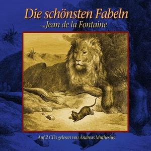 Die Schönsten Klassischen Fabeln | Jean De La Fontaine