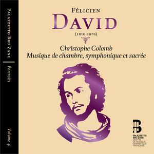 David: Christophe Colomb & Musique de chambre, symphonique et sacrée (Portraits, Vol. 4) | Brussels Philharmonic