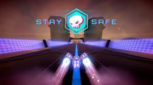 Stay Safe |
