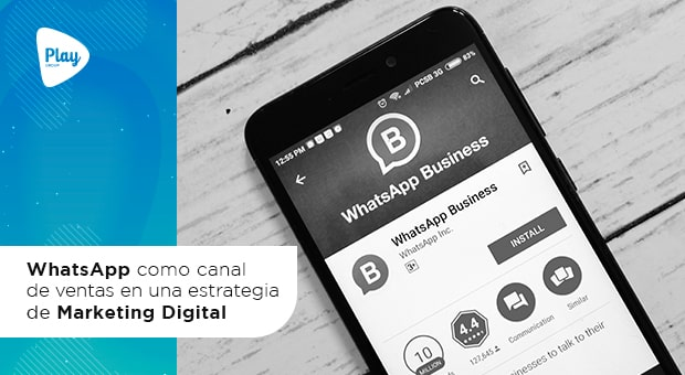 WhatsApp como canal de ventas en una estrategia de Marketing Digital