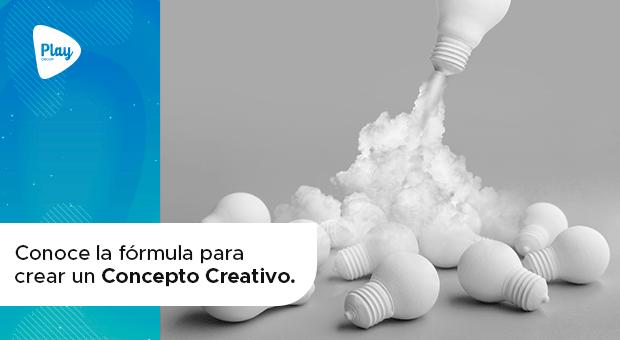 Conoce la fórmula para crear un Concepto Creativo