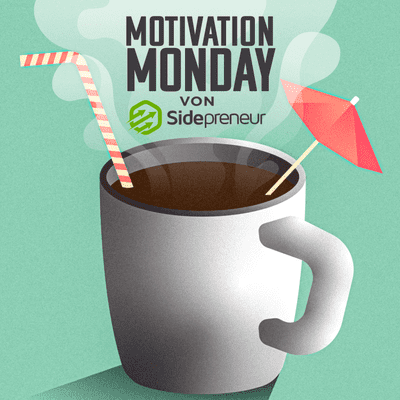 coverart for the podcast Motivation Monday von Sidepreneur