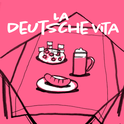 coverart for the podcast La Deutsche Vita