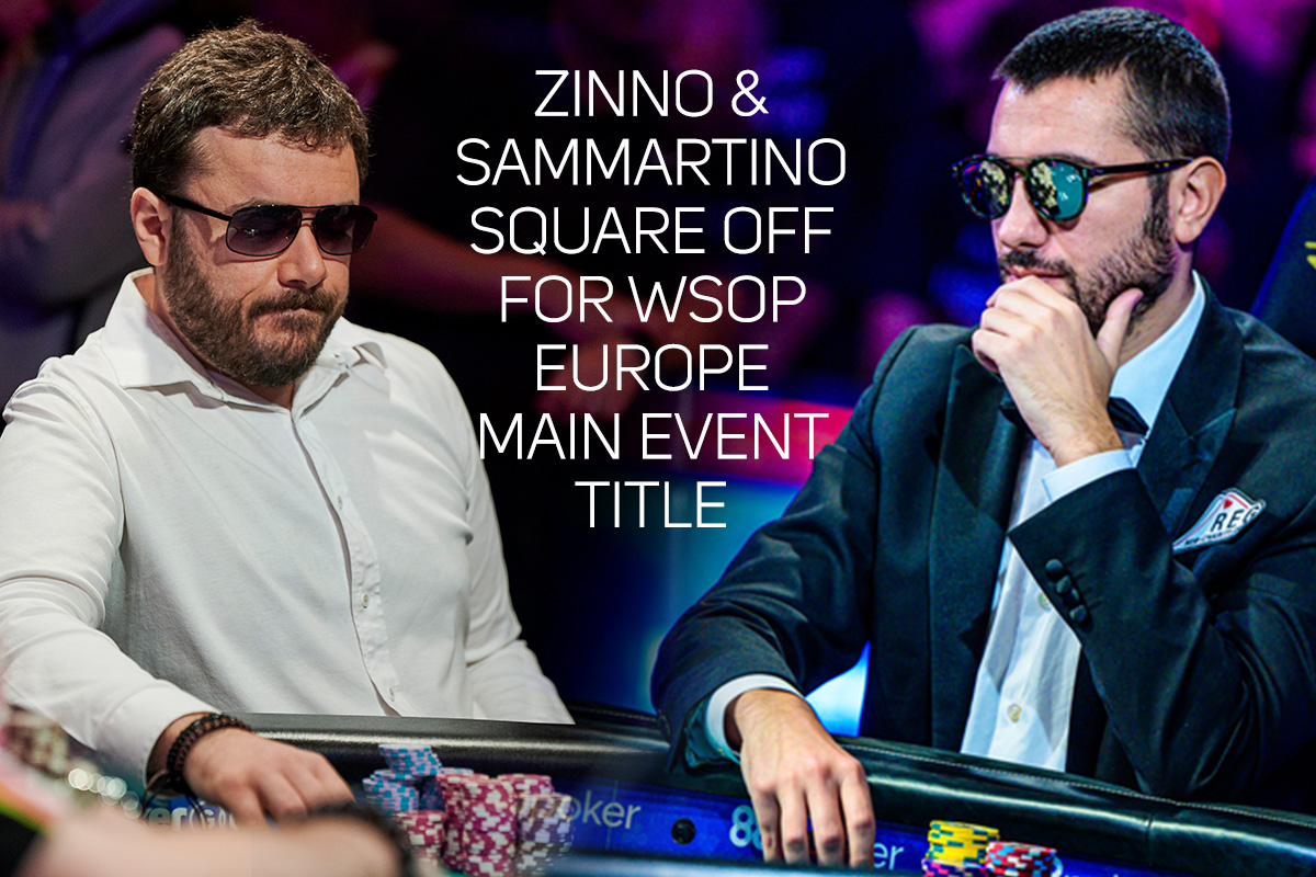 Anthony Zinno & Dario Sammartino headline the 2019 World Series of Poker Europe final table.