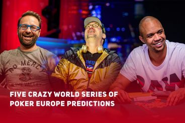 Five Crazy World Series of Poker Europe Predictions