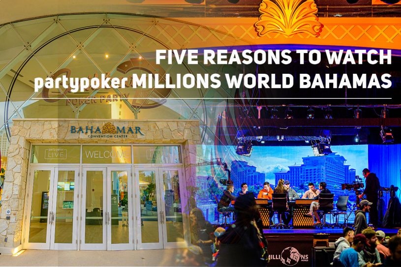 There are just too many reasons why you can't miss out on the partypoker MILLIONS World Bahamas action!