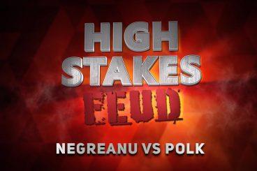 HIGH STAKES FEUD | Negreanu vs. Polk