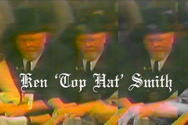 Ken Smith - The Top Hat Man