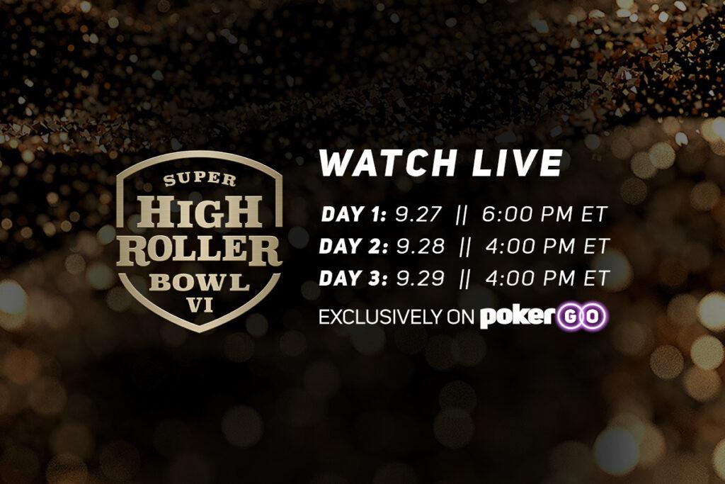 Super High Roller Bowl VI Schedule: September 27-29
