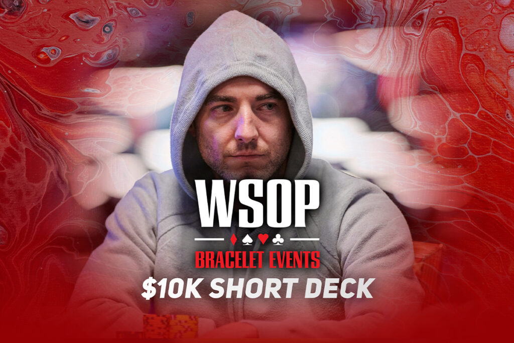 Watch the WSOP Event #29: $10,000 Short Deck Final Table on PokerGO.com at 8 p.m. ET