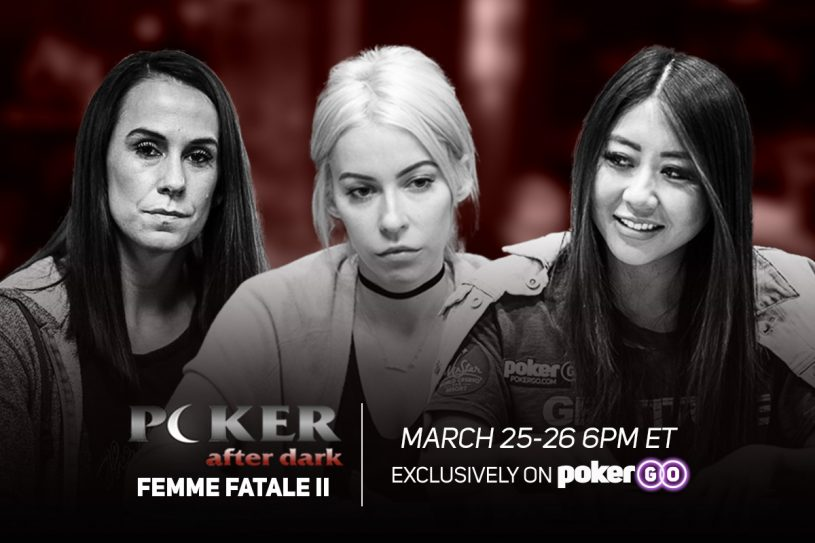 Don't miss Femme Fatale II on Poker After Dark next week!