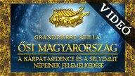 """Dr. Grandpierre Atilla: """"Ősi Magyarország"""" könyvbemutatójának videója"""