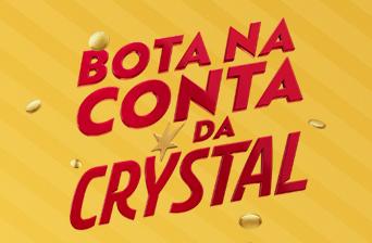 Promoção Bota na Conta da Crystal