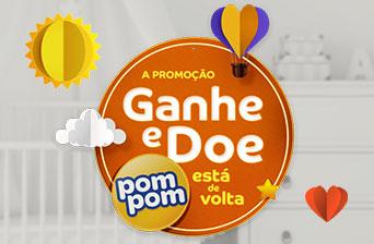 Promoção Ganhe e Doe Pompom