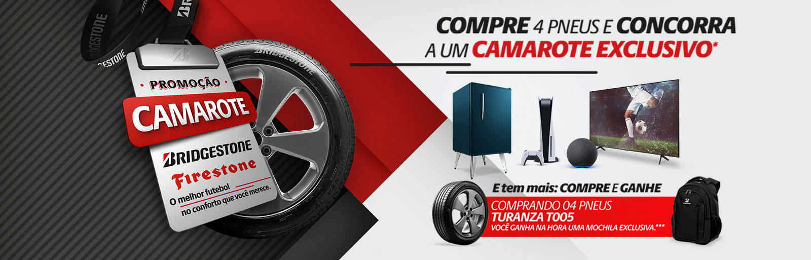 Promoção Camarote Bridgestone