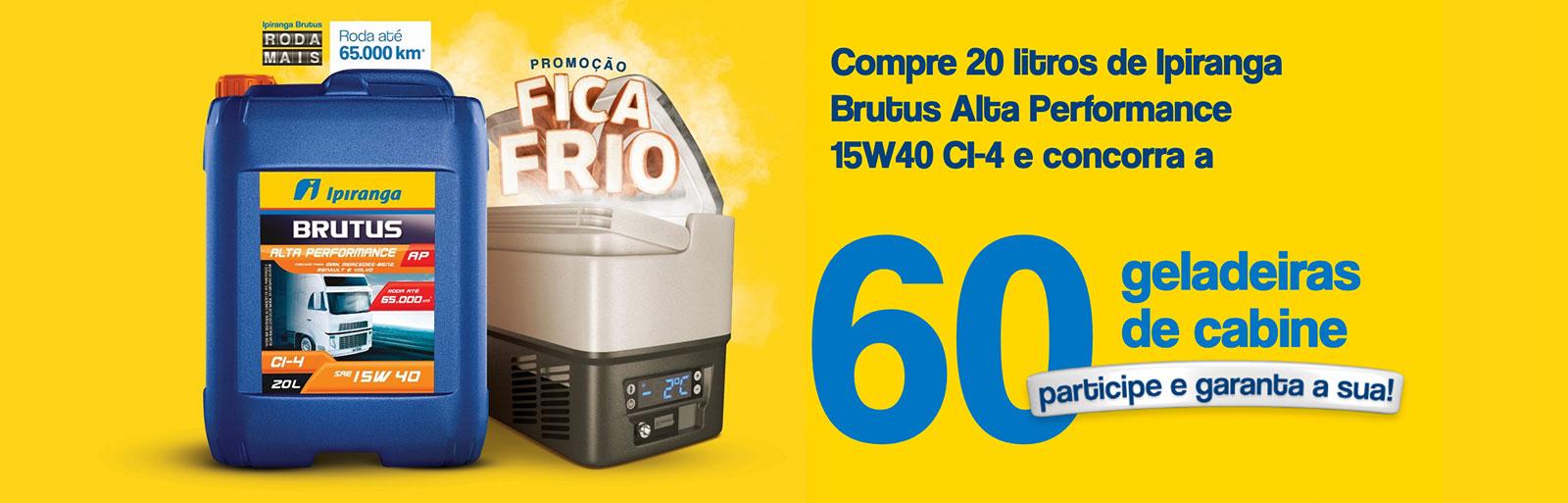Promoção Fica Frio Ipiranga Brutus