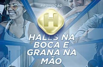 Promoção Halls na Boca, Grana na Mão