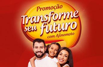 Promoção Transforme seu Futuro com Ajinomoto
