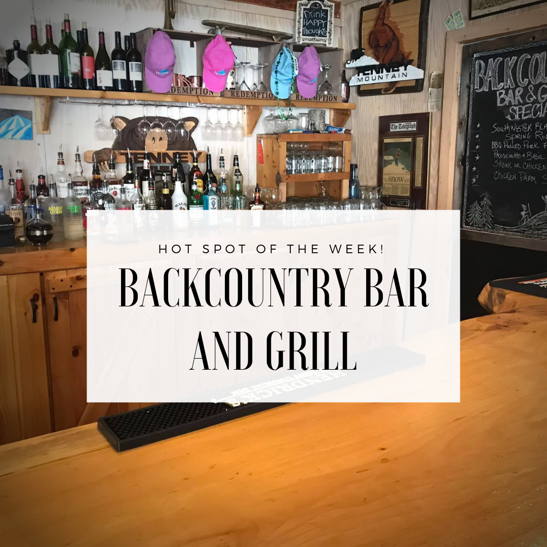 Hot Spot of the Week: Backcountry Bar and Grill