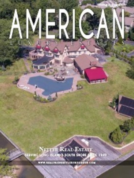 Latest Edition of American Luxury Estates-Compliments of Richard Bocchieri, Netter Real Estate
