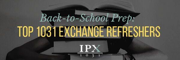 Back-to-School Prep: Top 1031 Exchange Refreshers