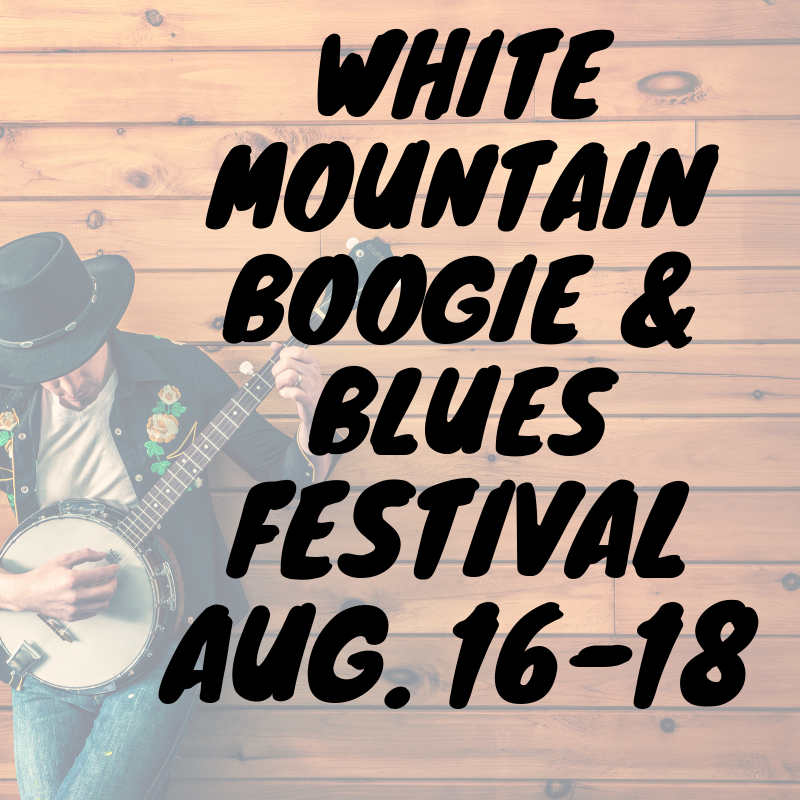 Friday Hot Spot Highlight-White Mountain Boogie and Blues Fest 2019