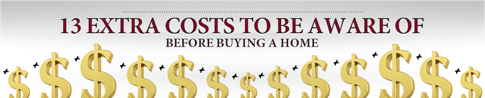 13 Extra Costs to Be Aware of Before Buying a Home