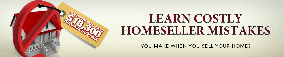 Costly HomeSeller Mistakes