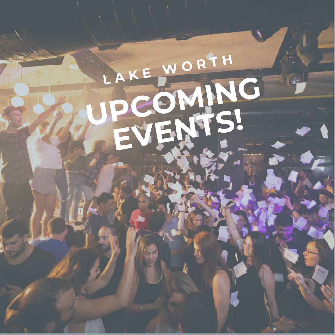 Fun Weekend Events For Lake Worth June 28th-30th