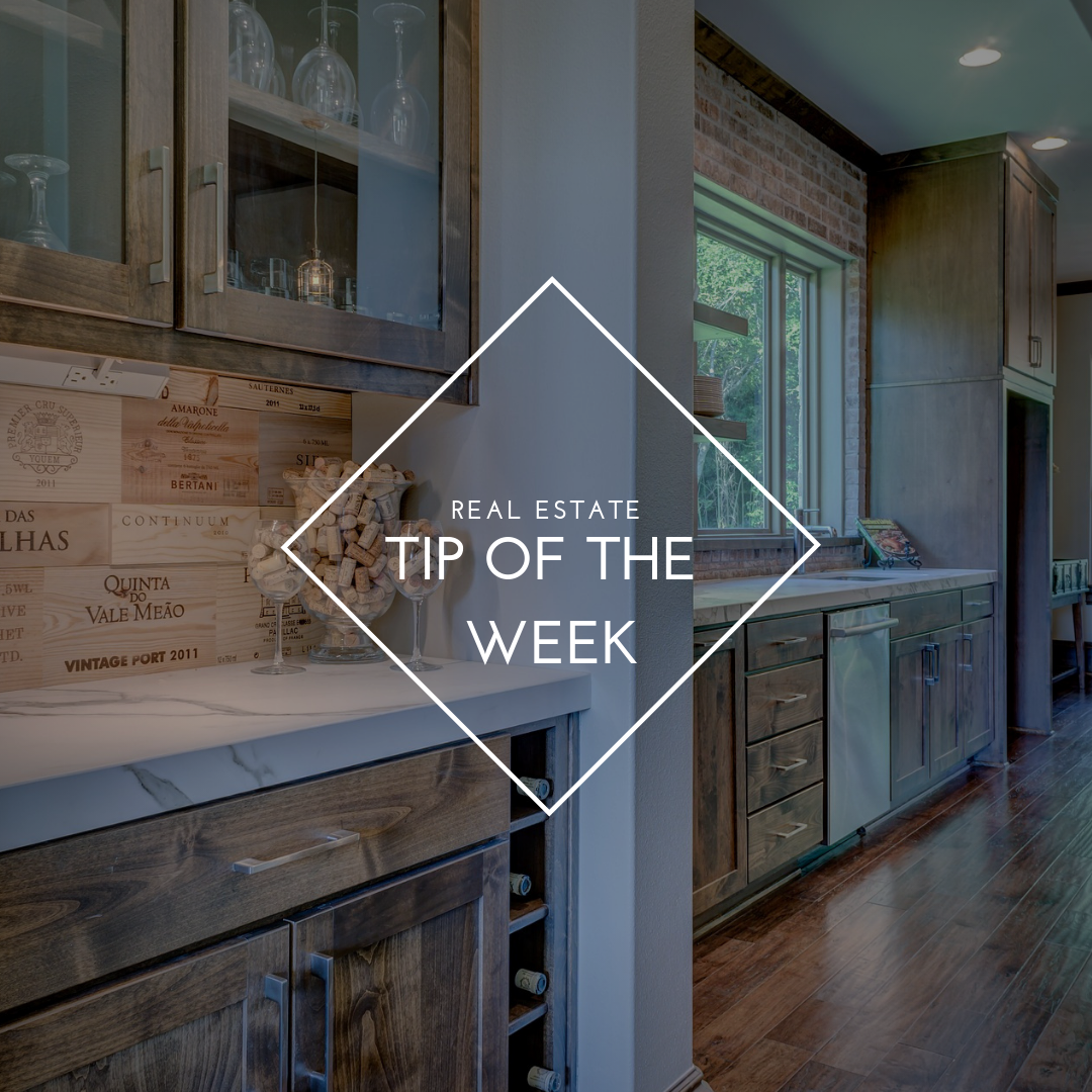 Real Estate Tip of the Week!