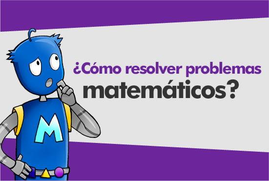 Como Resolver Problemas Matematicos