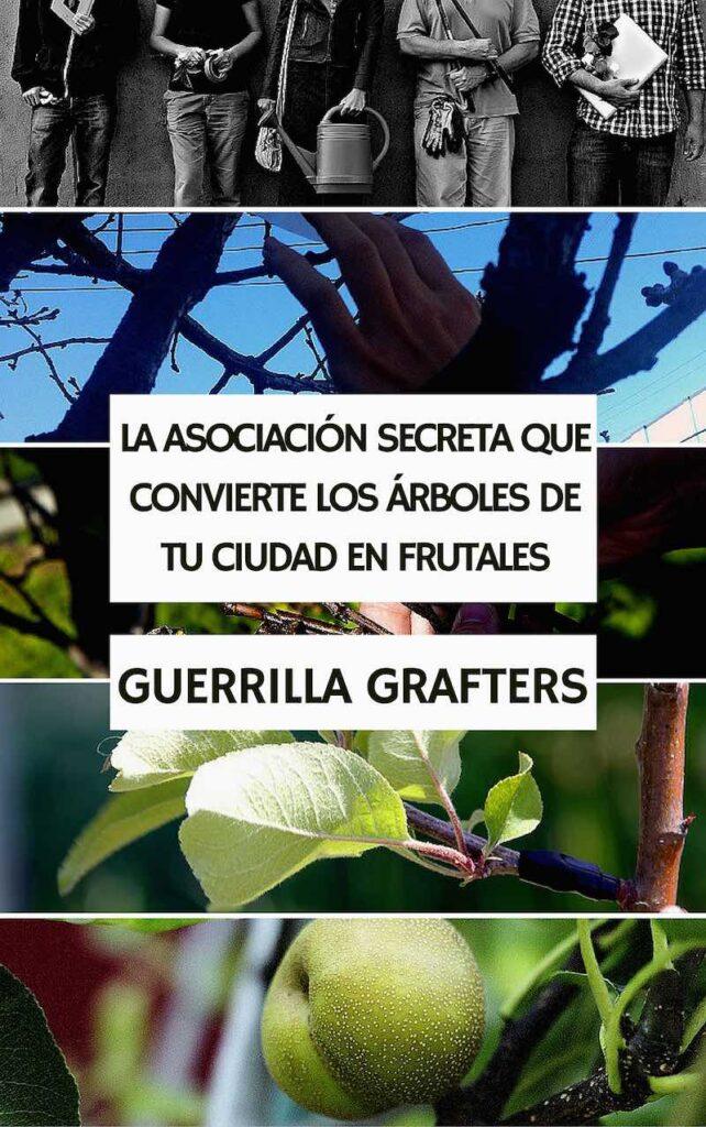 guerrilla grafters