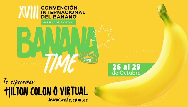 """La gran cita bananera """"Banana Time 2021"""" le apuesta a ampliar más mercados internacionales"""