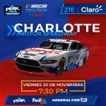 TRANSMISIÓN NASCAR MÉXICO | iSERIES | CHARLOTTE