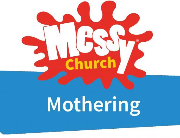 Messy Church Mothering