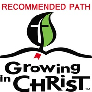 Growing In Christ Recommended Path
