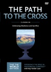 The Path to the Cross: Volume 11
