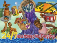 24/7 Jesus Makes a Way Every Day