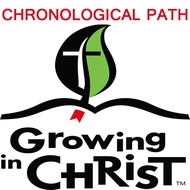 Growing In Christ Chronological Path