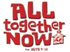 All Together / Grow Together Now