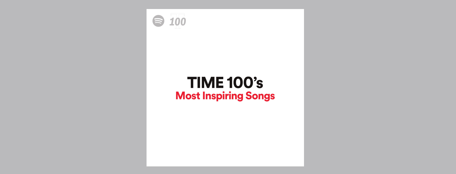 Stream the Songs That Motivate TIME's Most Influential People of