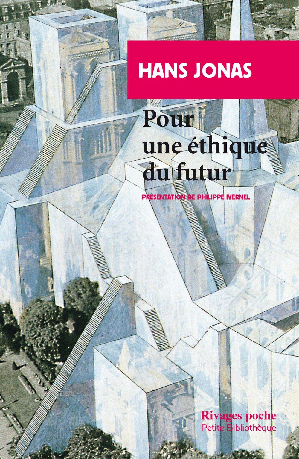Cette photo montre la couverture du livre intitulé Pour une éthique du futur écrit par Hans Jonas