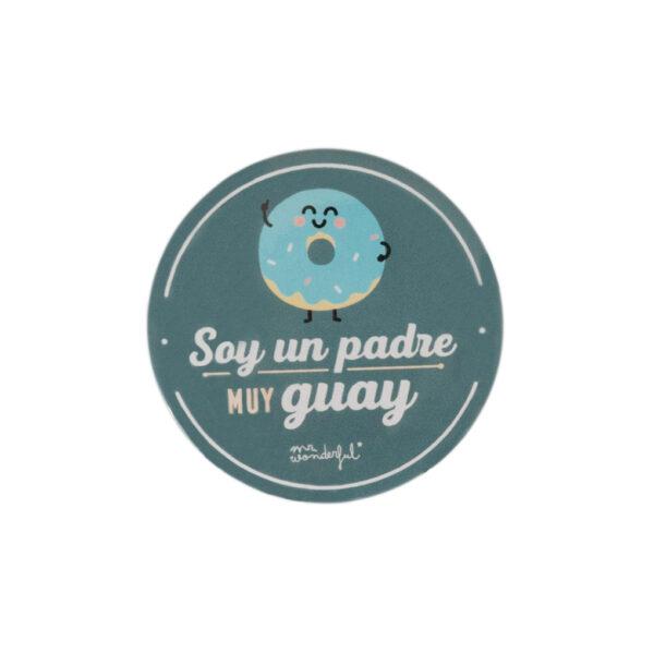 CHAPA Y POSTAL - SOY UN PADRE MUY GUAY - MR. WONDERFUL