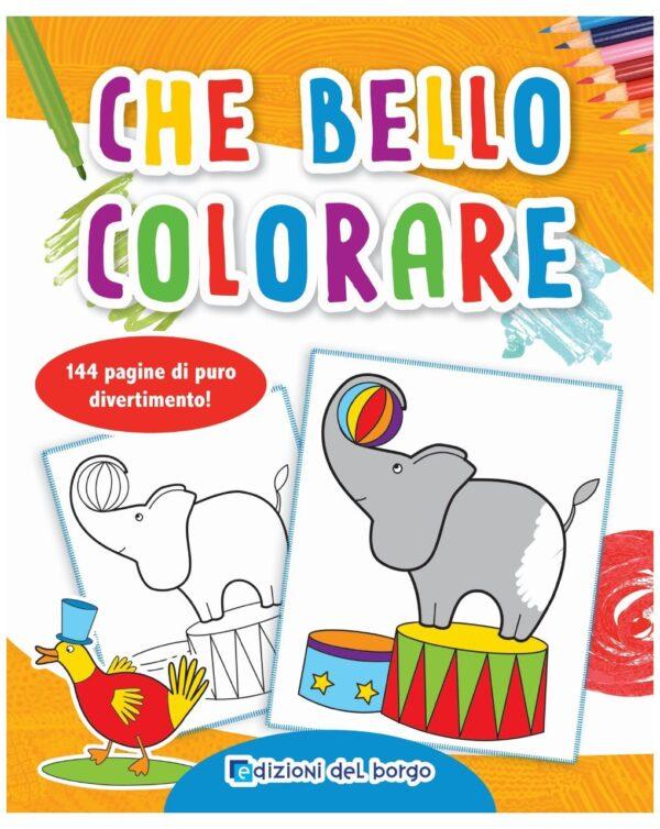 Che bello colorare - Edizioni del Borgo