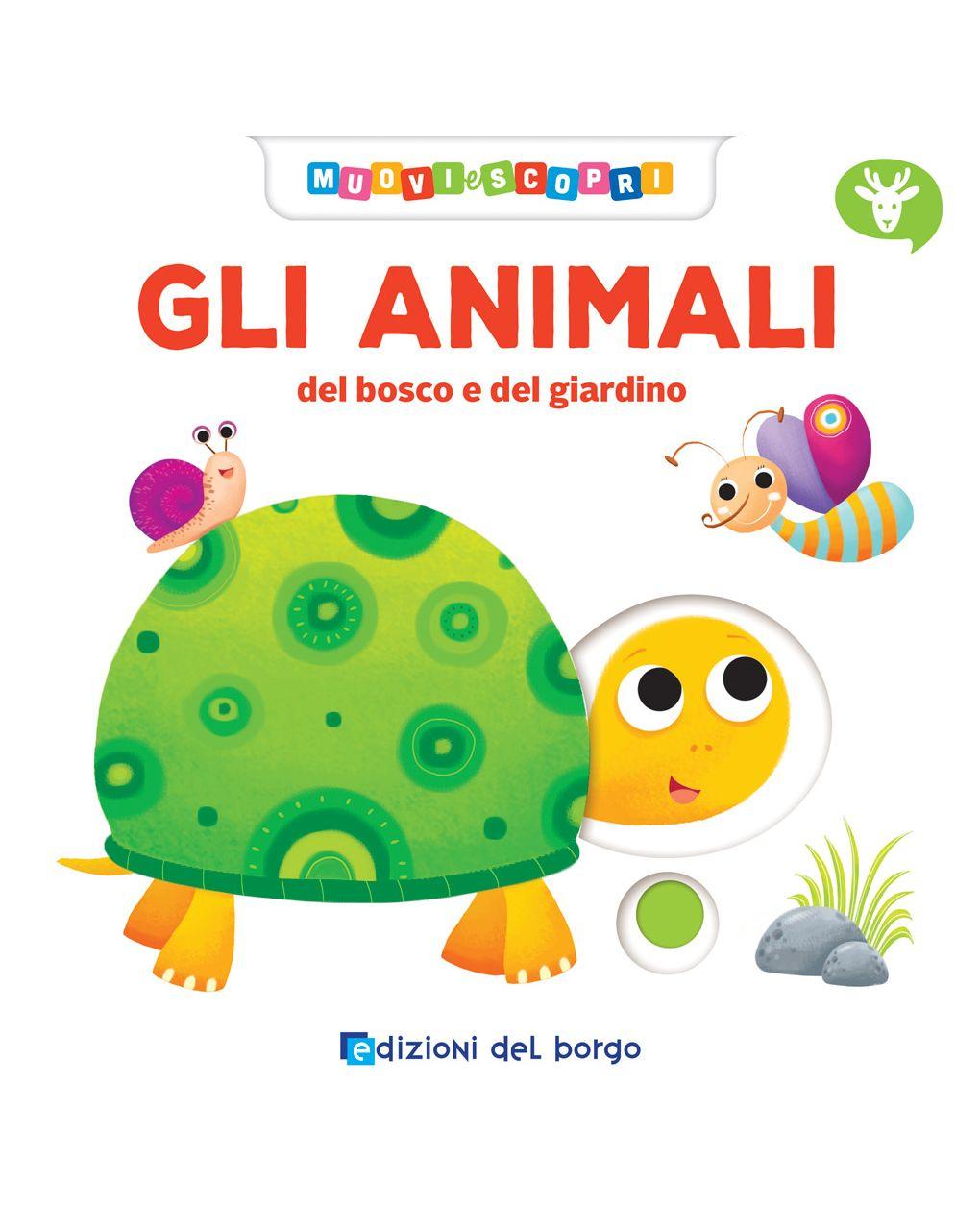 Animali- muovi scopri - Edizioni del Borgo