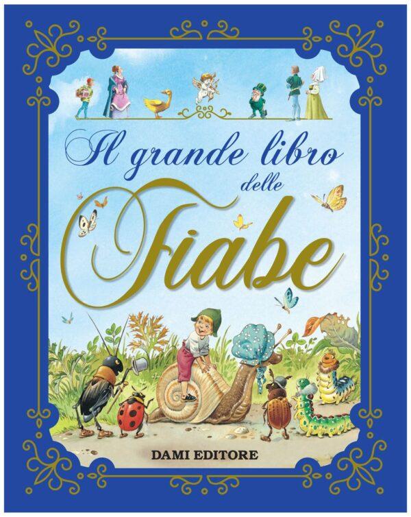 GRANDE LIBRO DELLE FIABE - Dami