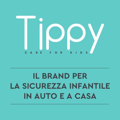 TIPPY: SICUREZZA E COMFORT  PER IL TUO PICCOLO, IN AUTO E A CASA.