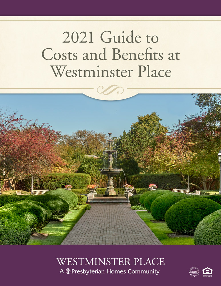 2021 Guide to Costs and Benefits at Westminster Place